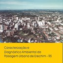 Caracterização e Diagnóstico Ambiental da Paisagem Urbana de Erechim - RS