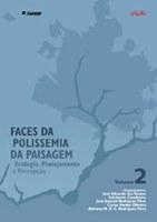 Faces da Polissemia da Paisagem - Ecologia, Planejamento e Percepção - Volume 2