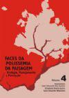 Faces da Polissemia da Paisagem - Ecologia, Planejamento e Percepção - Volume 4
