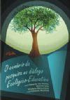 O Cenário da Pesquisa no Diálogo Ecológico-Educativo